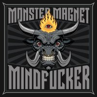 Monster Magnet - Mindf*cker