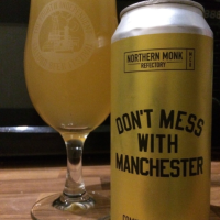 Northern Monk - Don't Mess WIth Manchester